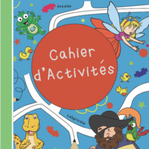 Cahiers d'activités : jeux, coloriages etc...